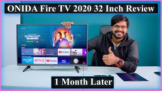 ONIDA FIRE TV Edition 2020 Model 32 Inch Smart LED TV Review After 1 Month