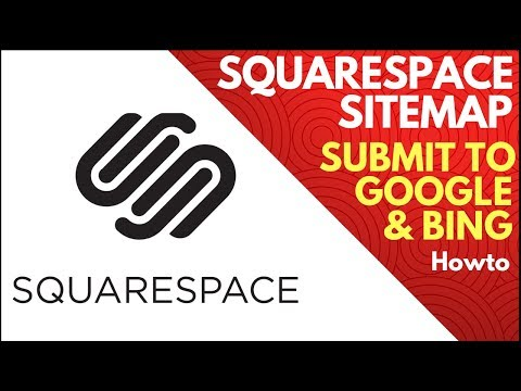 How to Submit a Squarespace Sitemap to Google and Bing Webmaster Tools