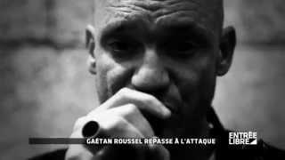"""Gaëtan Roussel : album """"Orpailleur"""" - Entrée libre"""