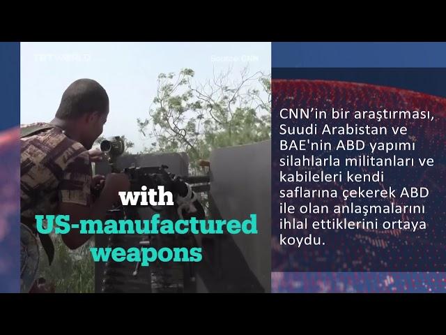 Suudi Arabistan ABD silahlarını kimlere verdi?