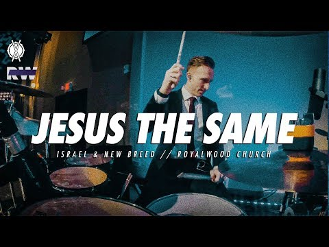Jesus The Same Drum Cover // Israel \u0026 New Breed // Royalwood Church