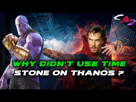 Why didnt Dr Strange use time stone on Thanos ? || Explained in HINDI ||