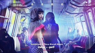 INNA x Vinka - Bebe (Tennebreck x Disco Biscuit Remix)