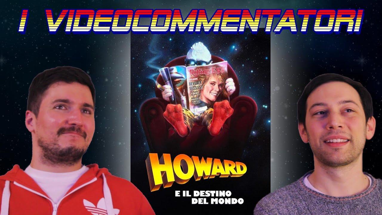 I Videocommentatori 059 Howard E Il Destino Del Mondo 1986 Youtube