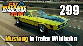 Auto Werkstatt Simulator 2018 ► CAR MECHANIC SIMULATOR Gameplay #299 [Deutsch|German]