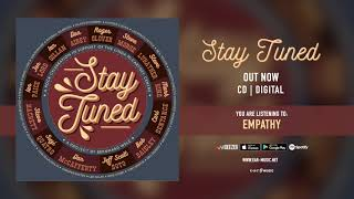 Stay Tuned Empathy (with Jeff Scott Soto) Official Song Stream - Album Stay Tuned out now