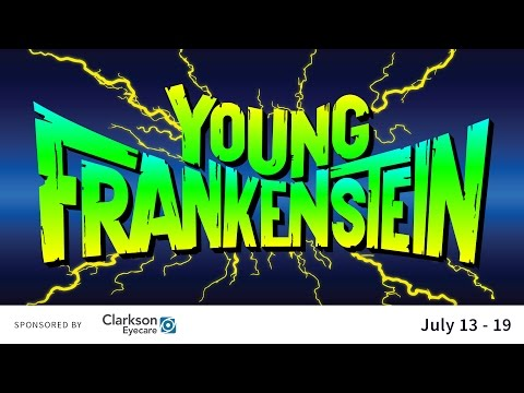 Young Frankenstein at The Muny!