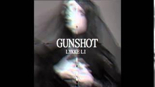 Lykke Li - Gunshot