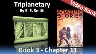Chapter 11 - Triplanetary by E. E. Smith - Nevian Strife