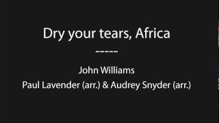 Dry your tears, Africa