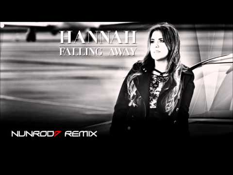 Hannah - Falling Away (NunRod7 Remix)