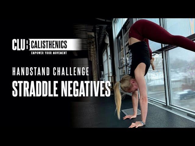 DAY 16 - Handstand Straddle Press Negatives