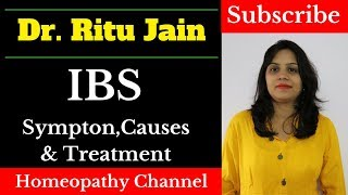 Irritable bowel syndrome!(IBS) Homeopathic Medicine for IBS symptoms and causes