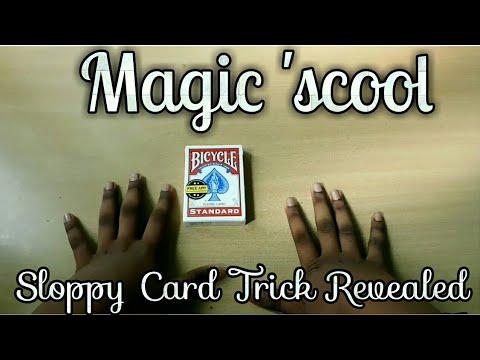 Magic 'scool    Sloppy Card Trick    Performance & Tutorial