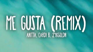 Anitta - Me Gusta Remix (Letra/Lyrics) ft. Cardi B & 24kGoldn