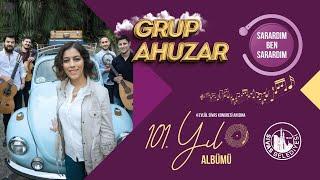 Grup Ahuzar - Sarardim Ben Sarardim  101  Yil Albumu  Resimi