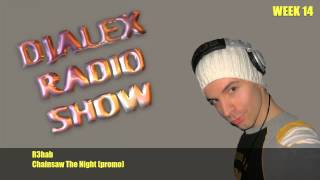 DjAlex Radio Show Week 14