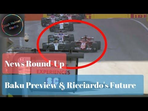 Formula 1 Azerbaijan Baku 2018 Grand Prix Preview & News Round up   Crash Helmet F1