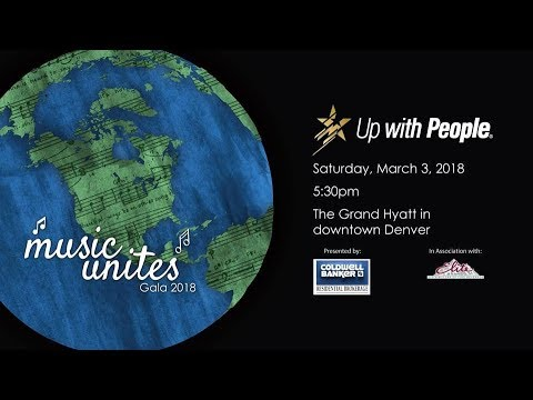 Up with People Gala 2018: Music Unites