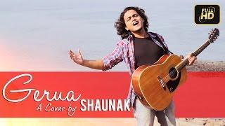 gerua dilwale shah rukh khan kajol pritam a cover by shaunak