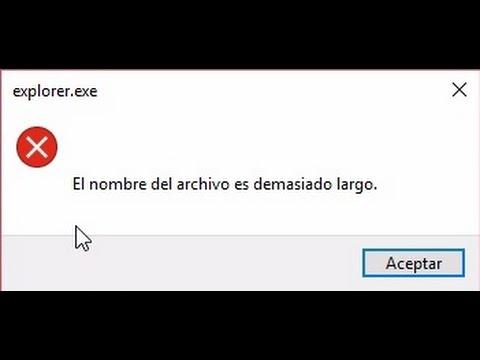 """Solución para el error """"El nombre del archivo es demasiado largo"""""""