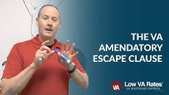 The VA Amendatory Escape Clause - What It Means for Your VA Loan