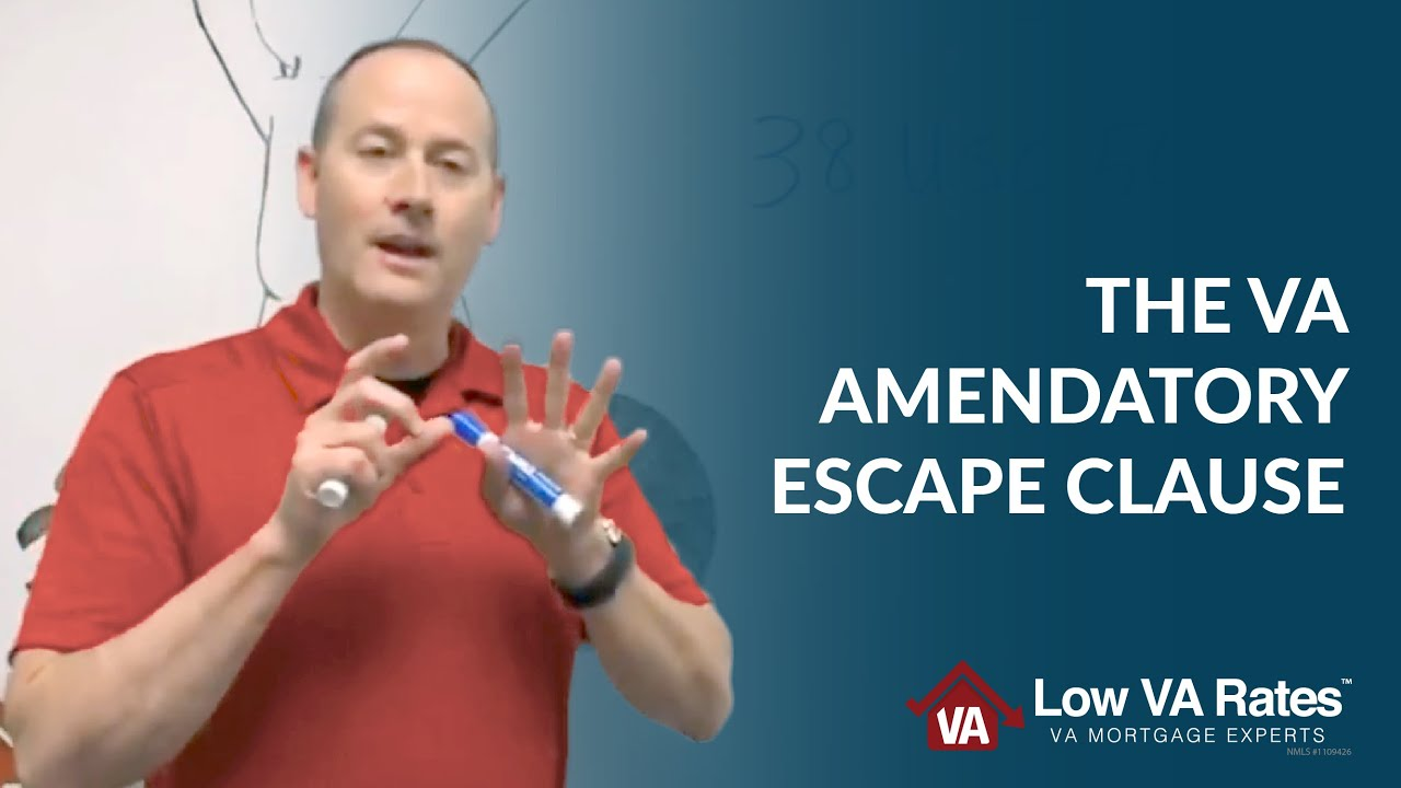 The Va Amendatory Escape Clause What It Means For Your Loan