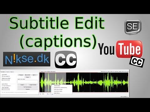 Create Captions for YouTube Videos (Subtitle Edit Tutorial