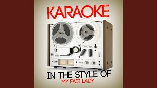 Wouldn't It Be Loverly (Karaoke Version)
