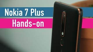 Nokia 7 Plus hands-on - MWC 2018