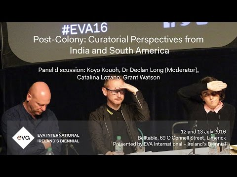 EVA16 - Post-Colony Panel Discussion - Still (the) Barbarians: A Symposium