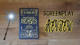BOOK REVIEW & UNBOXING | Fantastic Beasts and where to find them Screenplay