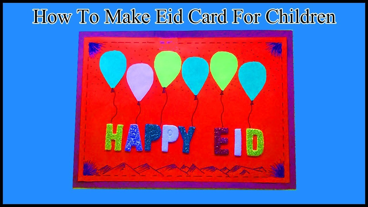 how to make easy eid mubarak card for your children  sab
