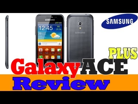 Review: Samsung Galaxy Ace Plus (deutsch) (HD)