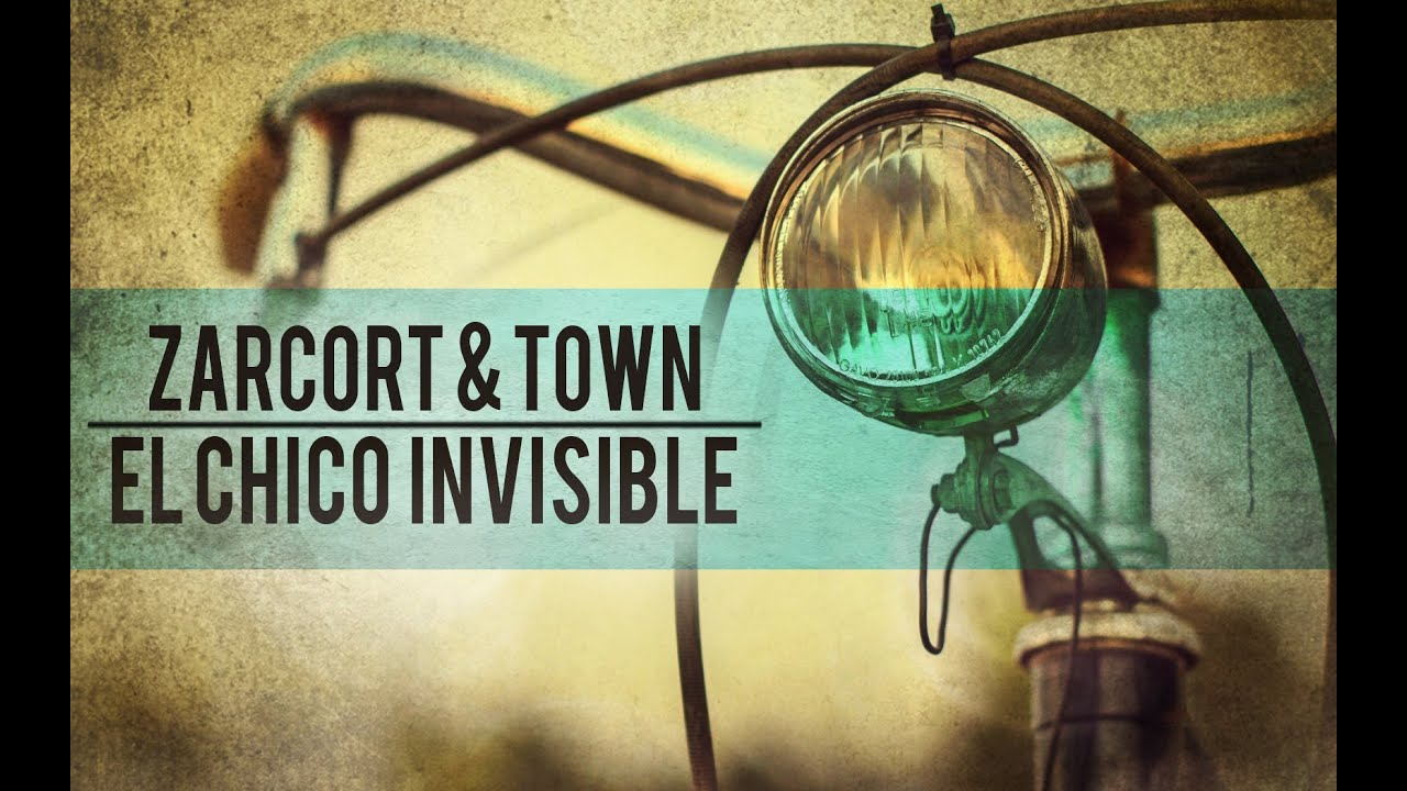 EL CHICO INVISIBLE | RAP | ZARCORT Y TOWN
