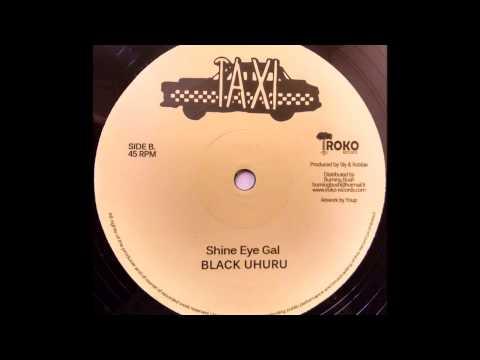 BLACK UHURU - Shine Eye Gal [1979]
