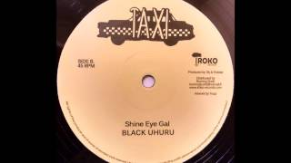 BLACK UHURU - Shine Eye Gal [1979]
