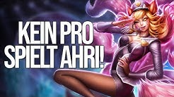 Warum spielt KEIN Pro Ahri?
