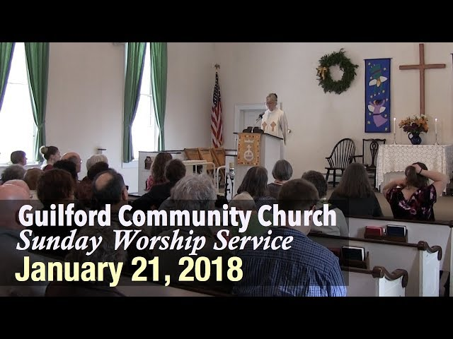 Guilford Church Service - 1/21/18