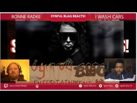 Synful Blaq Reacts - Ronnie Radke - I Wash Cars
