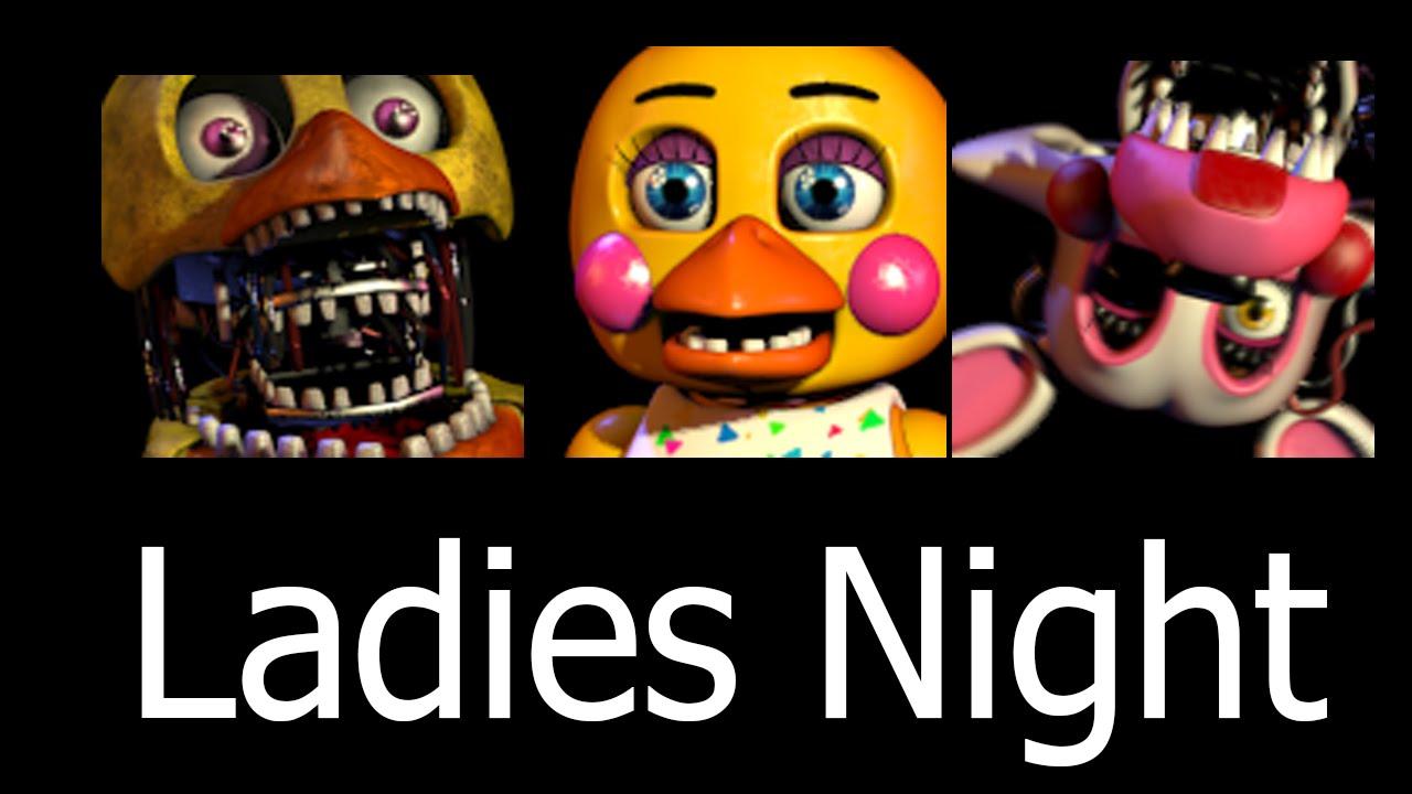 Five Nights at Freddys 2 - Ladies Night - YouTube