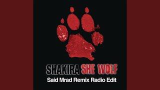 She Wolf (Said Mrad Remix) (Radio Edit)