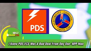 I Knew PDS-ECG Was A Bad Deal From Day One- NPP Man