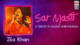 Sarmasti | Audio Jukebox | Vocal | Sufi | Zila Khan |
