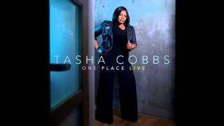 Tasha Cobbs  You Still Love Me
