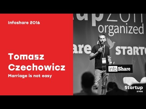 Tomasz Czechowicz (MCI Capital) - Marriage is not easy / infoShare 2016
