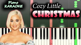 Katy Perry - Cozy Little Christmas | KARAOKE Piano / Tutorial / Cover