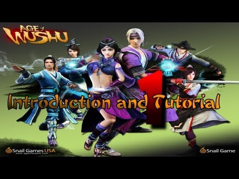 Age Of Wushu - Introduction And Tutorial