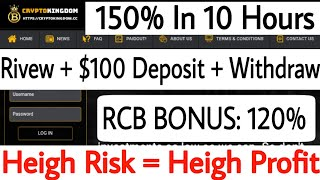 CryptoKingDom - Rivew Live Deposit $100 + Live Withdraw Proof - New Hourly Instant Paying Project