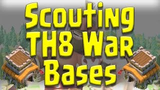 Clash of Clans - TH8 Scouting Bases - Decide Which Strategy to Use and How to do it Effectively!